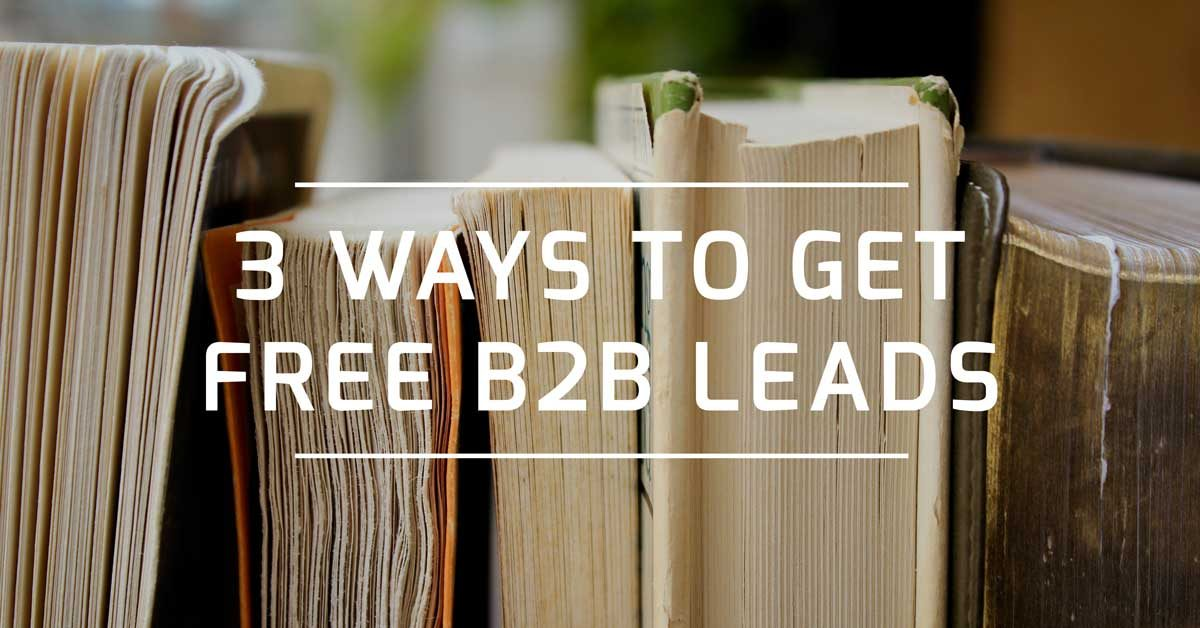 3 ways to get free b2b leads header image