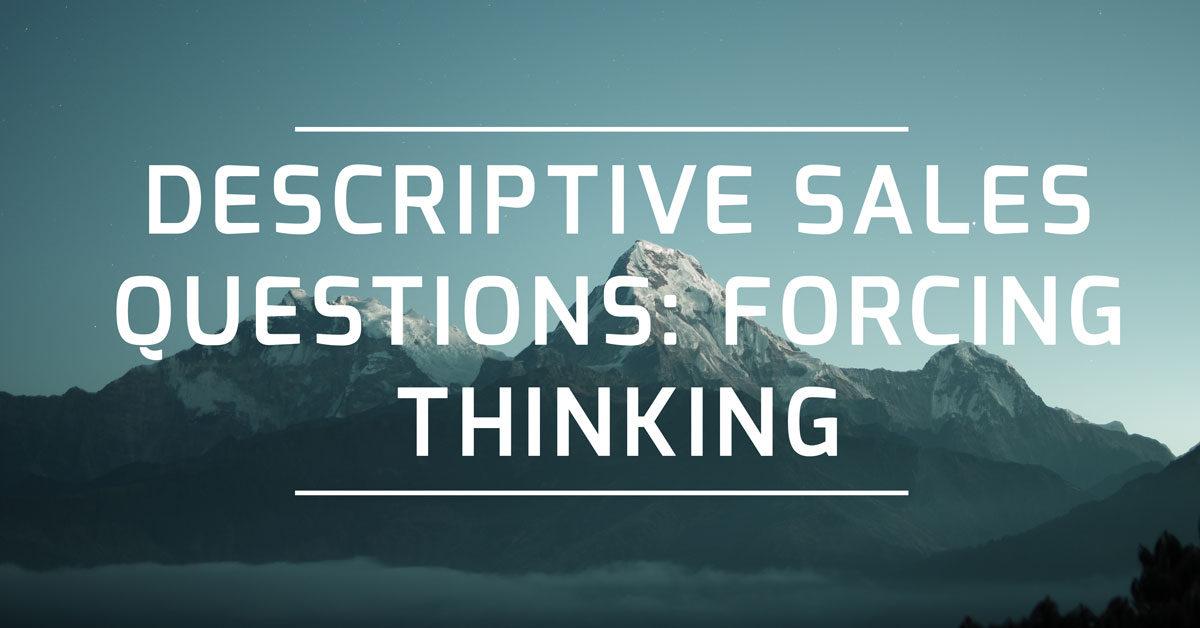 Descriptive Sales Questions