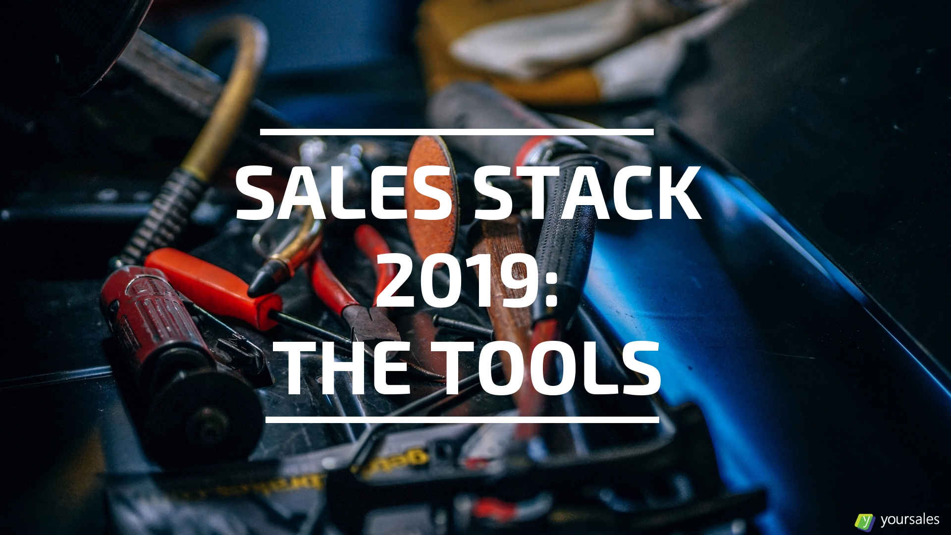 Sales Stack 2019: Sales Tools in the Sales Stack for B2B Selling