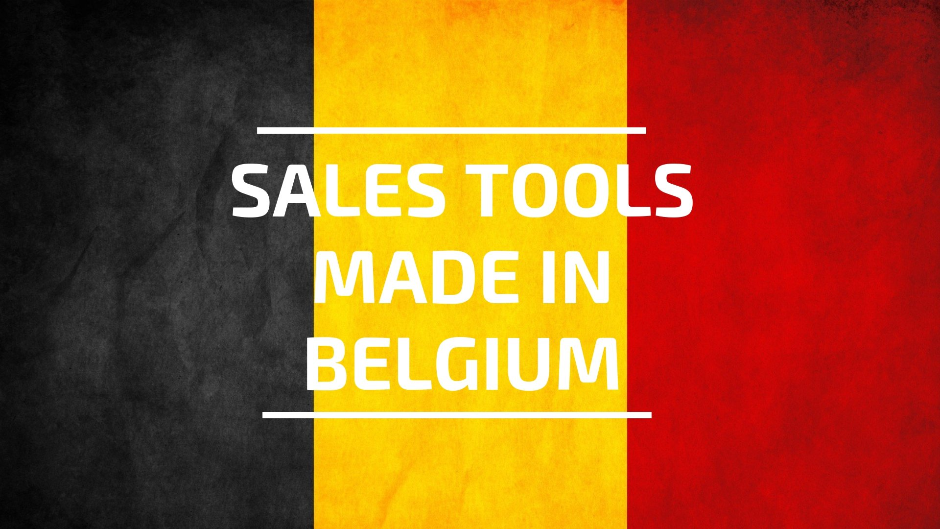 Sales Tools - Made in Belgium