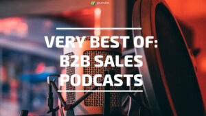 Best of B2B Sales Podcasts