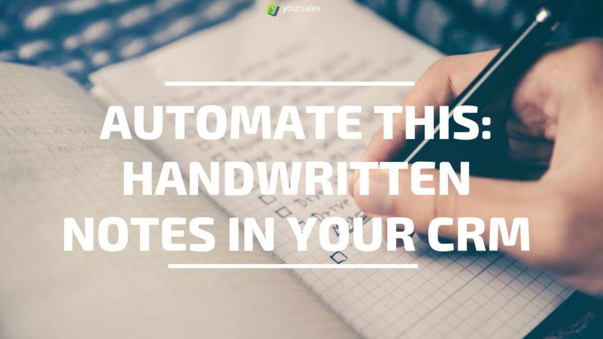 Automation: Handwritten Notes Easily CRM'ed