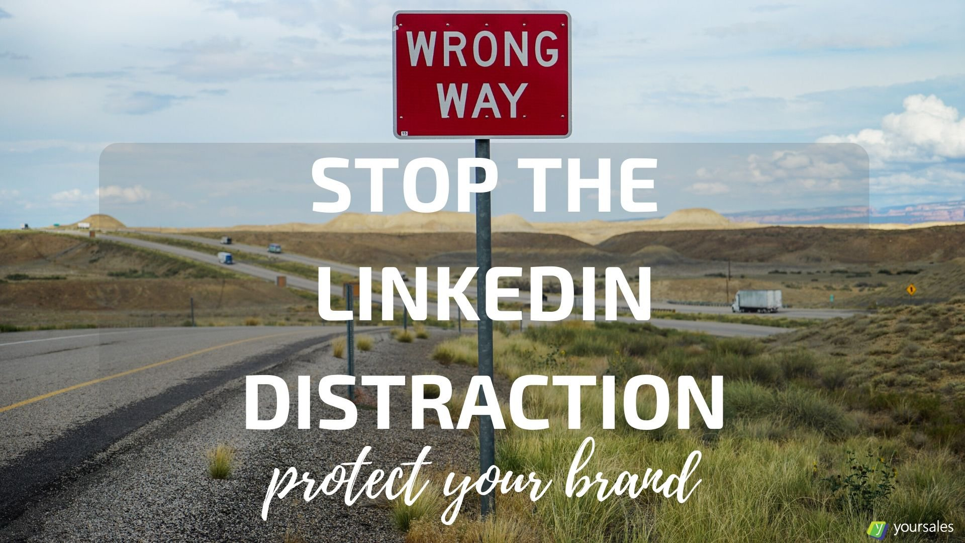 Stop LinkedIn Chasing Your Viewers Away
