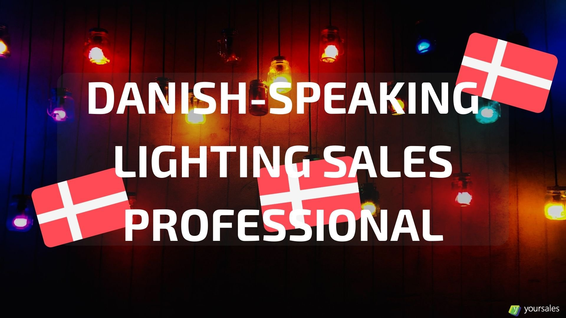Danish-speaking Lighting Products Inside Sales